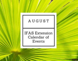 August 2016 IFAS Extension Calendar of Events
