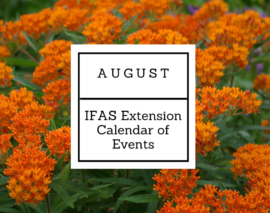 August 2018 IFAS Extension Calendar of Events